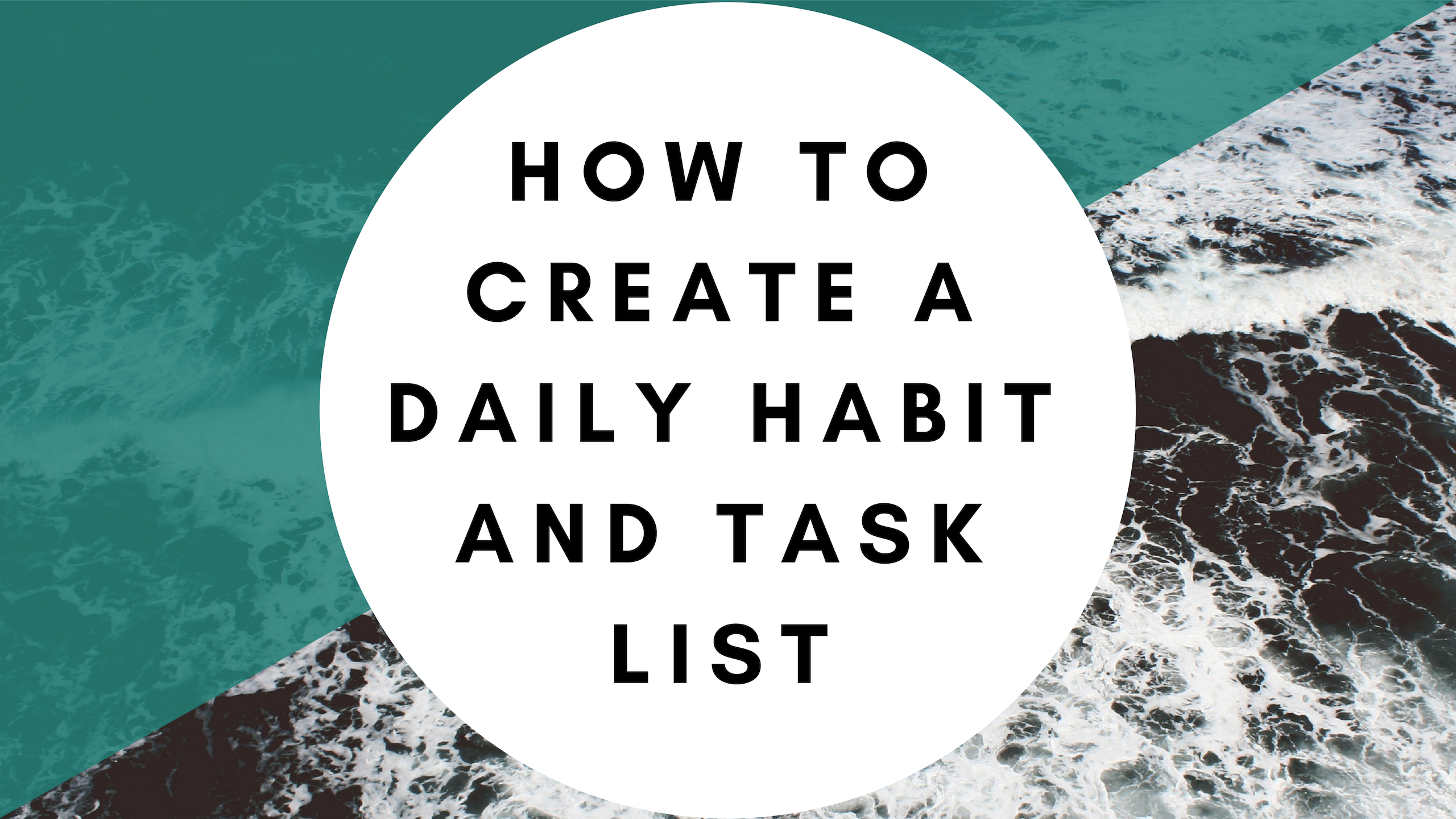 how to create a daily habit and task list